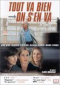 Tout va bien, on s'en va is the best movie in Marcial Di Fonzo Bo filmography.