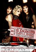 El Calentito is the best movie in Veronica Sanchez filmography.