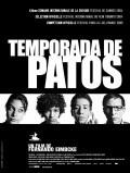 Temporada de patos is the best movie in Diego Catano filmography.