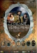 O Coronel e o Lobisomem is the best movie in Selton Mello filmography.