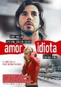 Amor idiota - movie with Santi Millan.