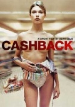Cashback film from Sean Ellis filmography.