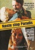 N?ste stop paradis - movie with Otto Brandenburg.