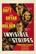Invisible Stripes is the best movie in Humphrey Bogart filmography.