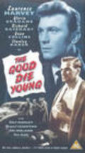 The Good Die Young film from Lewis Gilbert filmography.