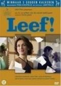 Leef! is the best movie in Monic Hendrickx filmography.