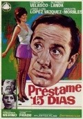 Prestame quince dias - movie with Jose Luis Lopez Vazquez.