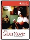 The Cabin Movie is the best movie in Ryan Robbins filmography.