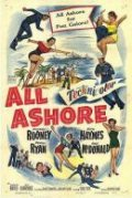 All Ashore - movie with Dick Haymes.