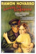 Across to Singapore is the best movie in Ramon Novarro filmography.