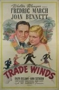 Trade Winds - movie with Joan Bennett.