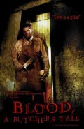 Blood: A Butcher's Tale - movie with Kim Coates.