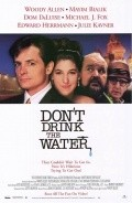 Don't Drink the Water film from Woody Allen filmography.