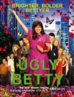 Ugly Betty - movie with America Ferrera.