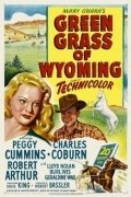 Green Grass of Wyoming - movie with Lloyd Nolan.