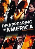 Disappearing in America - movie with Mark Pellegrino.