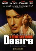 A Streetcar Named Desire is the best movie in Jessica Lange filmography.