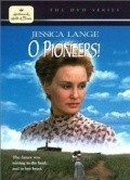 O Pioneers! - movie with Heather Graham.