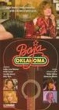 Baja Oklahoma - movie with Willie Nelson.