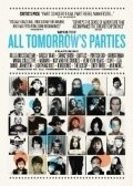 All Tomorrow's Parties - movie with David Cross.