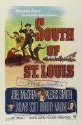 South of St. Louis - movie with Alexis Smith.
