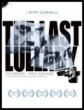 The Last Lullaby is the best movie in Ray McKinnon filmography.