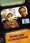 Vremya dlya razmyishleniy is the best movie in Zinaida Dekhtyaryova filmography.