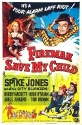 Fireman Save My Child - movie with George Cleveland.