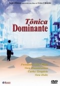 Tonica Dominante is the best movie in Fernando Alves Pinto filmography.