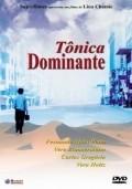 Tonica Dominante is the best movie in Carlos Gregorio filmography.