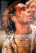 Os Inconfidentes is the best movie in Carlos Gregorio filmography.