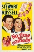 No Time for Comedy is the best movie in Robert Greig filmography.