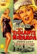 Dona Violante Miranda is the best movie in Dercy Goncalves filmography.