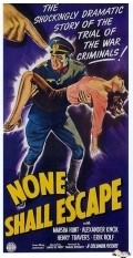 None Shall Escape - movie with Alexander Knox.