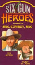 Sing, Cowboy, Sing is the best movie in Tex Ritter filmography.