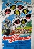 Ubermut im Salzkammergut - movie with Franz Muxeneder.