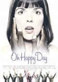 Oh Happy Day is the best movie in Kurt Ravn filmography.