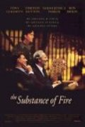 The Substance of Fire - movie with Timothy Hutton.