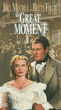 The Great Moment is the best movie in Betty Field filmography.
