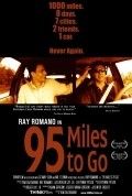 95 Miles to Go - movie with Ray Romano.