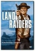 Land Raiders film from Nathan Juran filmography.