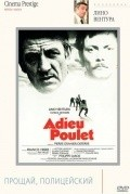 Adieu, poulet is the best movie in Lino Ventura filmography.