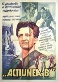 Akce B is the best movie in Antonie Hegerlikova filmography.