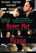 Never Met Picasso - movie with Margot Kidder.