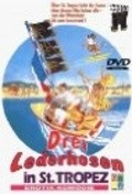Drei Lederhosen in St. Tropez - movie with Franz Muxeneder.