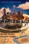 30 Days in the Bowl - movie with Lance E. Nichols.