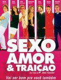 Sexo, Amor e Traicao is the best movie in Caco Ciocler filmography.