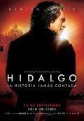 Hidalgo - La historia jamas contada. is the best movie in Raul Mendez filmography.