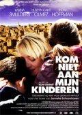 Kom niet aan mijn kinderen is the best movie in Karina Smulders filmography.