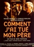 Comment j'ai tue mon pere is the best movie in Charles Berling filmography.
